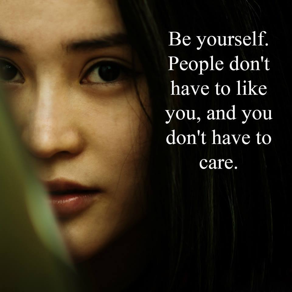 be yourself and happy